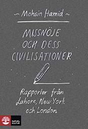 missnoje-och-dess-civilisationer-rapporter-fran-lahore-new-york-och-london