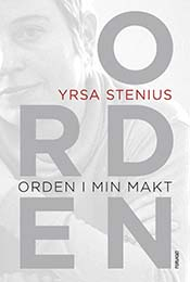 yrsa-stenius-orden-i-min-makt